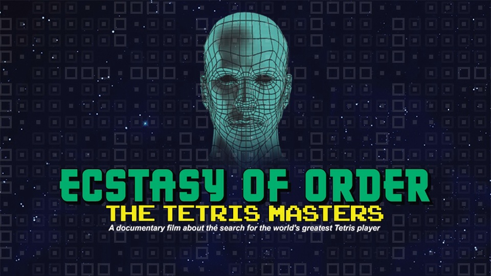 Ecstasy Of Order The Tetris Masters Movie Review Steve Cullum