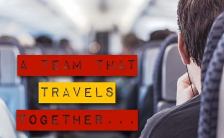 a-team-that-travels-together