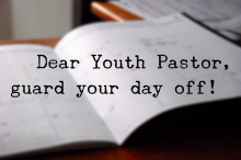 dear-youth-pastor-guard-your-day-off