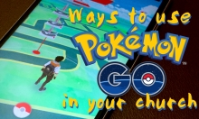 ways-to-use-pokemon-go-in-church-featured